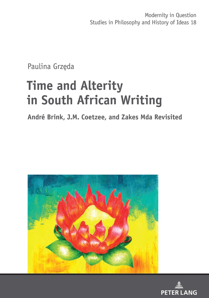 Title: Time and Alterity in South African Writing