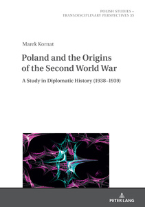 Title: Poland and the Origins of the Second World War