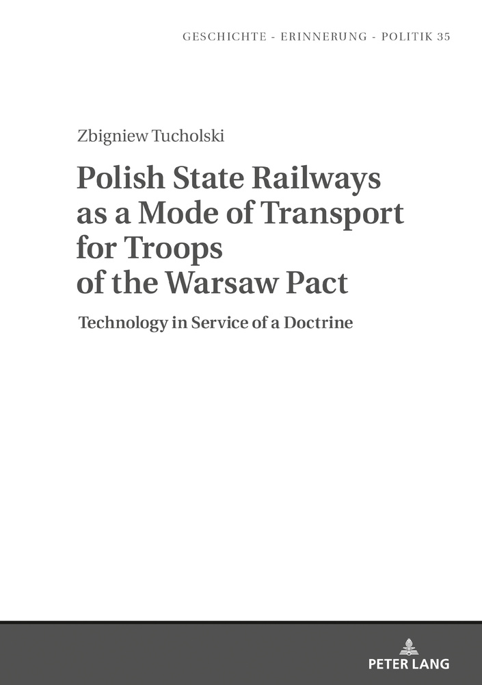 Title: Polish State Railways as a Mode of Transport for Troops of the Warsaw Pact
