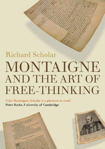 Title: Montaigne and the Art of Free-Thinking