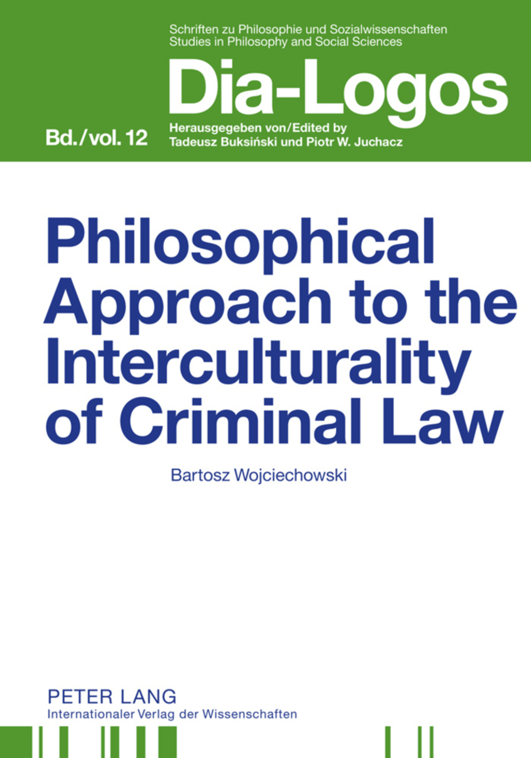 Title: Philosophical Approach to the Interculturality of Criminal Law