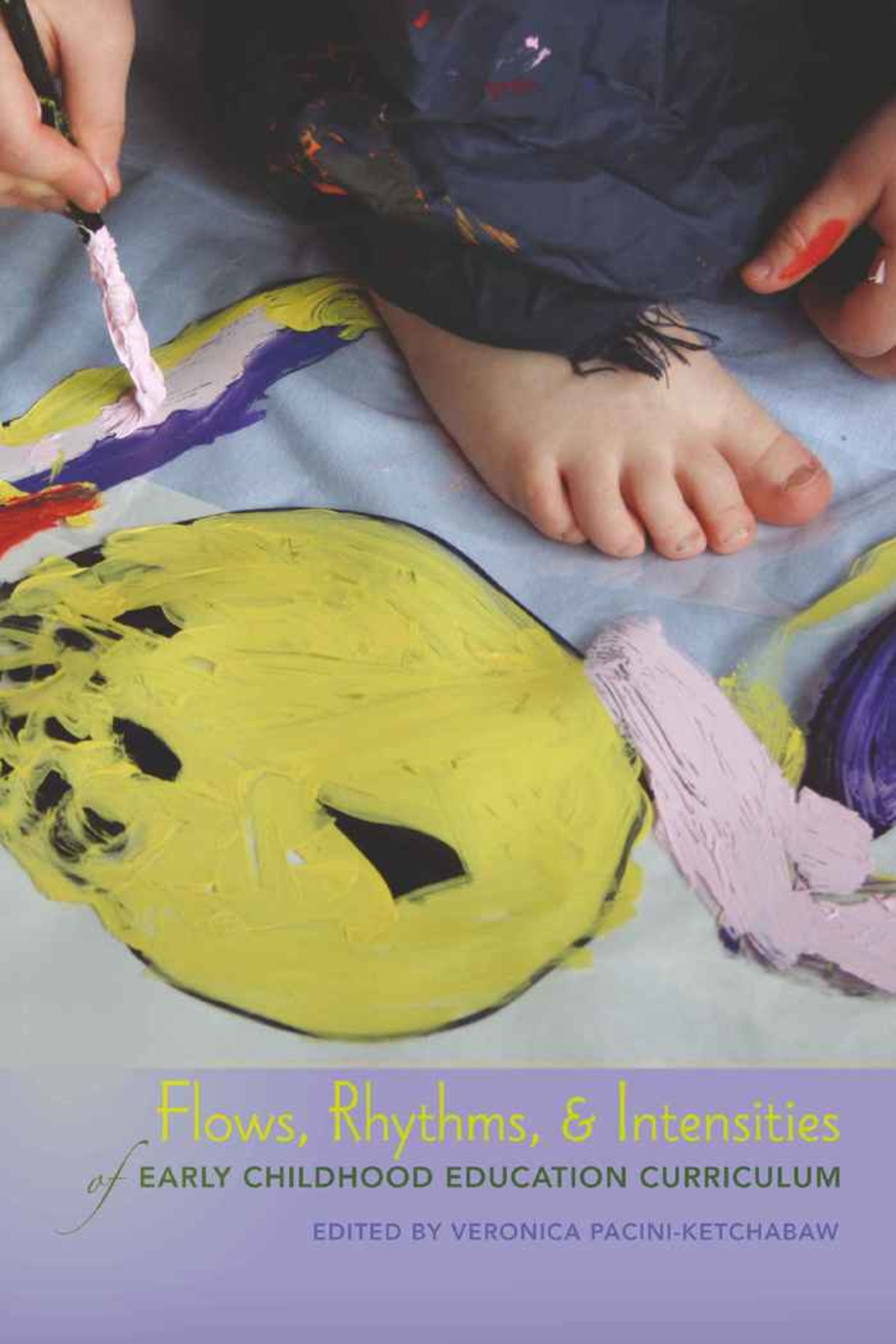 Title: Flows, Rhythms, and Intensities of Early Childhood Education Curriculum