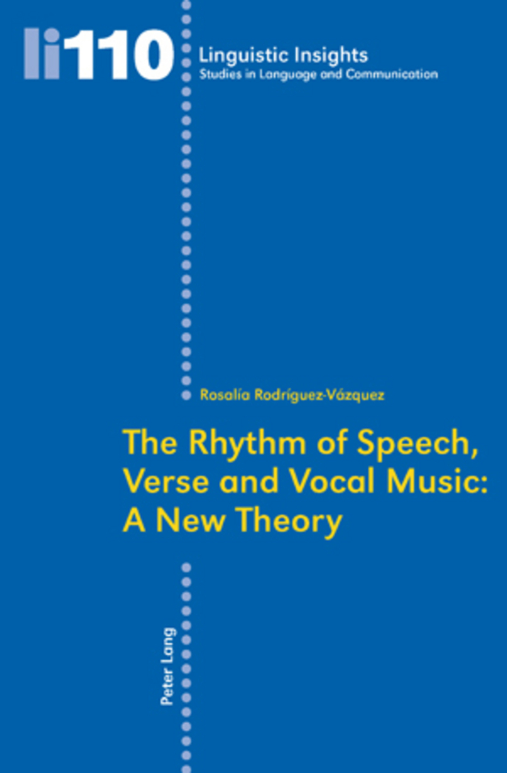 Title: The Rhythm of Speech, Verse and Vocal Music: A New Theory