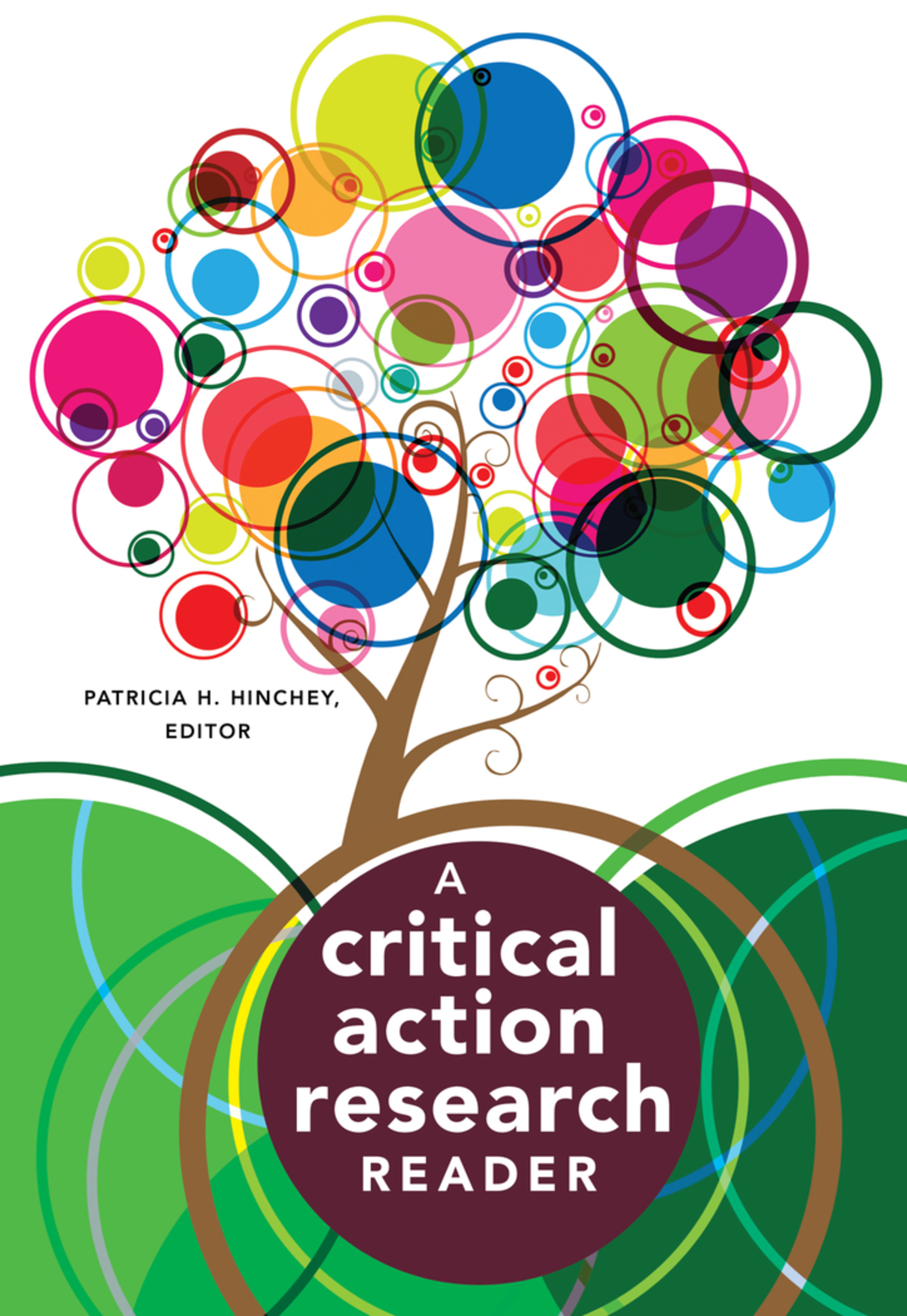 Title: A Critical Action Research Reader