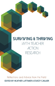 Title: Surviving and Thriving with Teacher Action Research