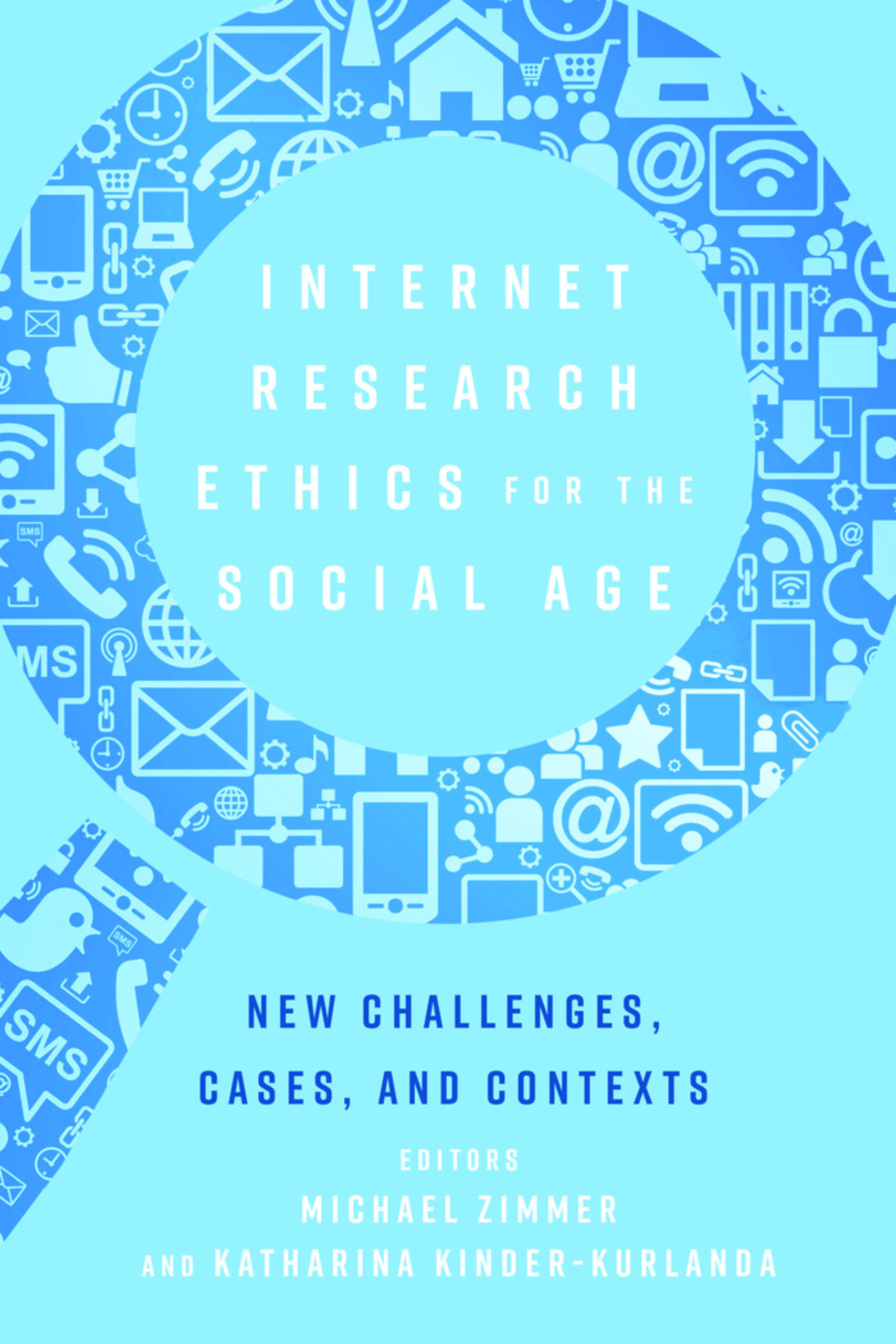 Title: Internet Research Ethics for the Social Age