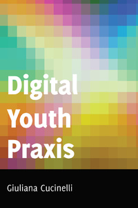 Title: Digital Youth Praxis