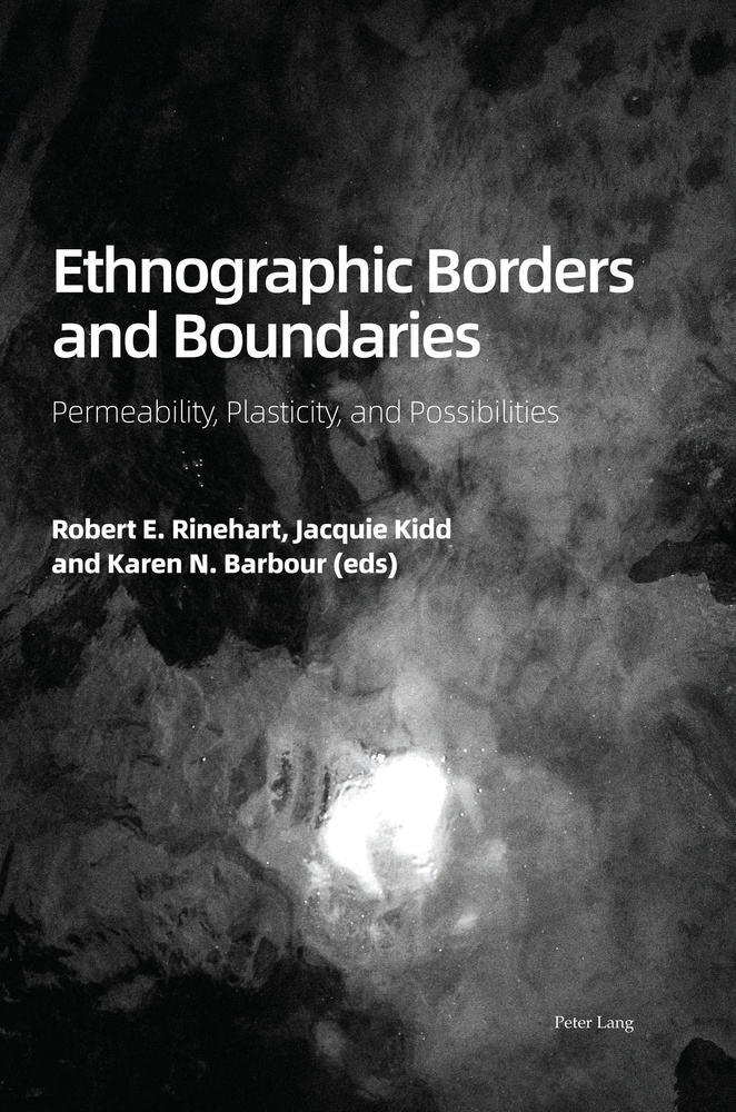 Title: Ethnographic Borders and Boundaries