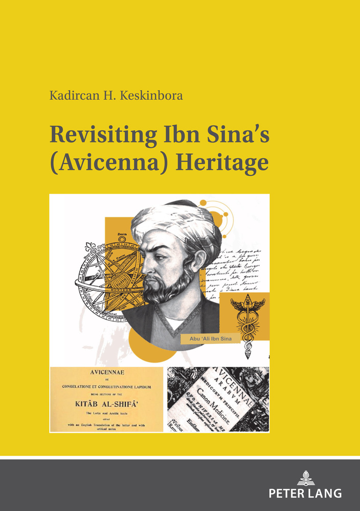 Title: Revisiting Ibn Sina's (Avicenna) Heritage