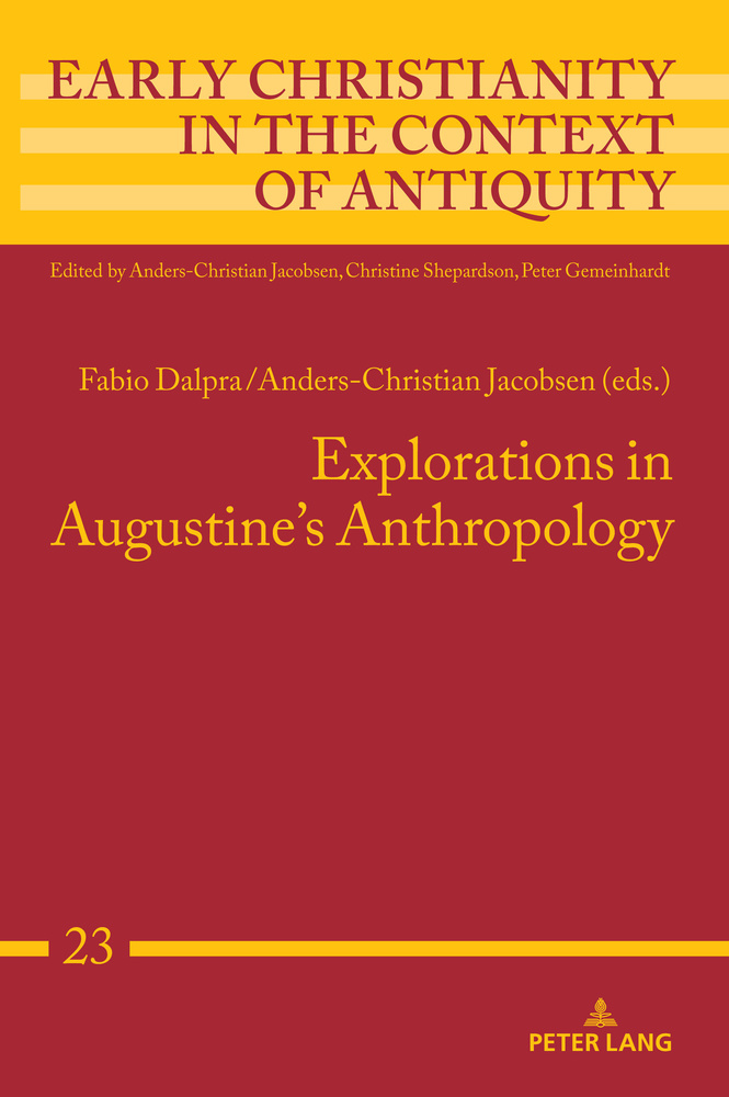 Title: Explorations in Augustine's Anthropology