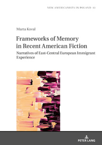 Title: Frameworks of Memory in Recent American Fiction