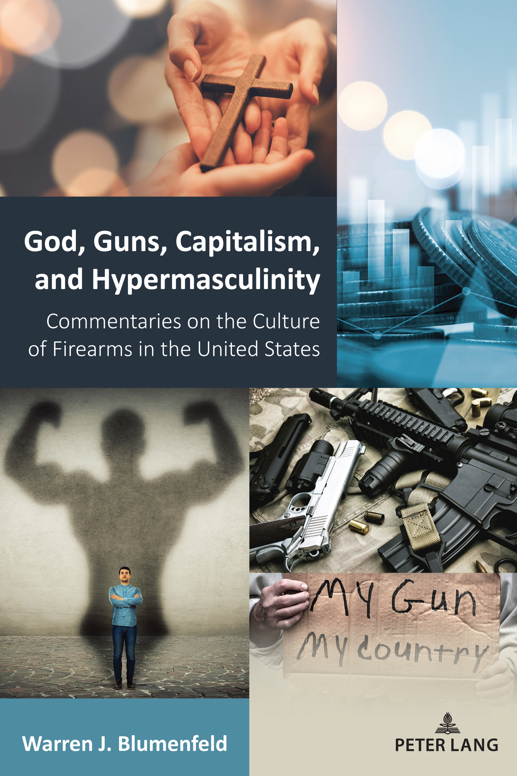 Title: God, Guns, Capitalism, and Hypermasculinity