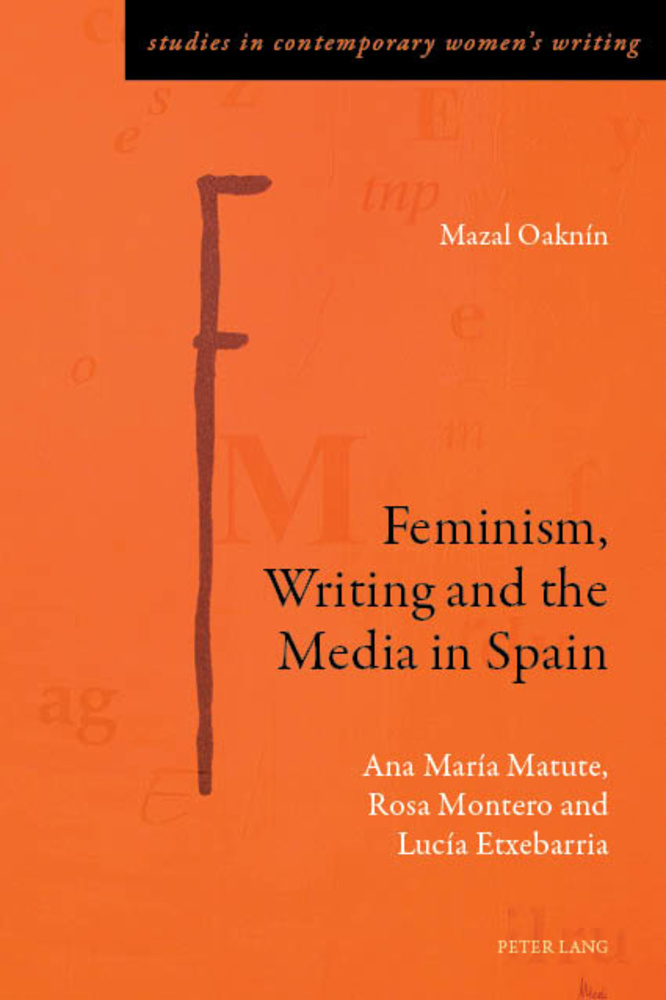 Title: Feminism, Writing and the Media in Spain