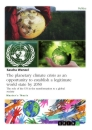 Titel: The planetary climate crisis as an opportunity to establish a legitimate world state by 2050