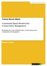 Titel: Community-Based Biodiversity Conservation Management