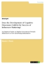 Titel: Does the Development of Cognitive Dissonance Inhibit the Success of Influencer Marketing?