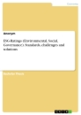 Titel: ESG-Ratings (Environmental, Social, Governance). Standards, challenges and solutions