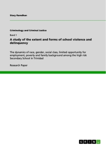 Titel: A study of the extent and forms of school violence and delinquency