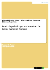 Titel: Leadership challenges and ways into the labour market in Romania