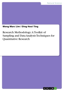 Titel: Research Methodology: A Toolkit of Sampling and Data Analysis Techniques for Quantitative Research