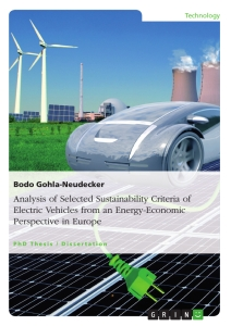 Titel: Analysis of Selected Sustainability Criteria of Electric Vehicles from an Energy-Economic Perspective in Europe