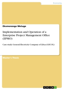 Titel: Implementation and Operation of a Enterprise Project Management Office (EPMO)