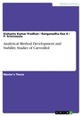Titel: Analytical Method Development and Stability Studies of Carvedilol