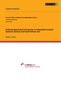 Titel: Arbitrary deprivation of property. A comparative analysis between German and South African law