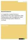 Titel: A Competitive Analysis between Long-distance Bus and Long-distance Rail Transportation after Deregulation of the Long-haul Transportation Market in Germany