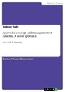 Titel: Ayurvedic concept and management of  Anaemia. A novel approach