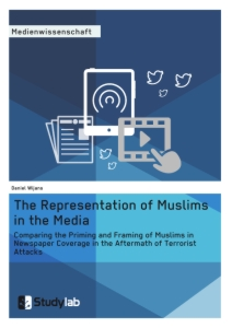 Titel: The Representation of Muslims in the Media