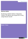 Titel: Predicting suitable habitat of Egyptian Vulture (Neophron percnopterus) in Iraq, using Maxent model