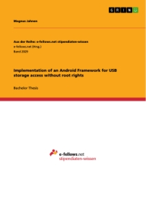Titel: Implementation of an Android Framework for USB storage access without root rights