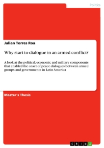 Titel: Why start to dialogue in an armed conflict?