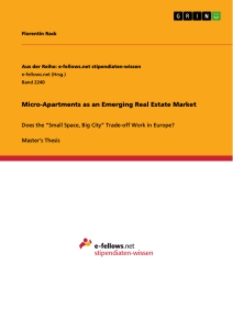 Titel: Micro-Apartments as an Emerging Real Estate Market