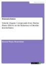 Titel: Volatile Organic Compounds from Marine Plants: Effects on the Behaviour of Benthic Invertebrates