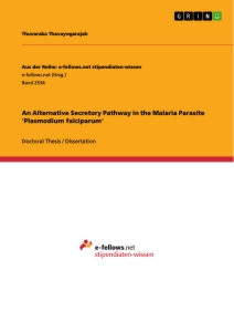 Titel: An Alternative Secretory Pathway in the Malaria Parasite 'Plasmodium falciparum'
