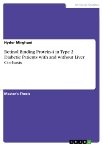 Titel: Retinol Binding Protein-4 in Type 2 Diabetic Patients with and without Liver Cirrhosis