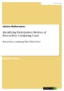 Titel: Identifying Participation Motives of Peer-to-Peer Carsharing Users