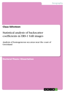 Titel: Statistical analysis of backscatter coefficients in ERS-1 SAR images