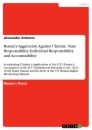 Titel: Russia's Aggression Against Ukraine. State Responsibility, Individual Responsibility and Accountability