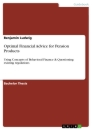 Titel: Optimal Financial Advice for Pension Products