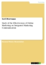 Titel: Study of the Effectiveness of Online Marketing on Integrated Marketing Communication