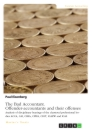 Titel: The Bad Accountant. Offender-accountants and their offenses