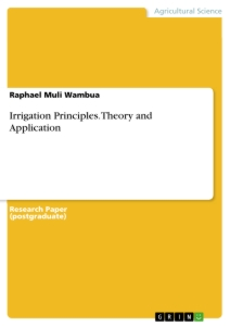 Titel: Irrigation Principles. Theory and Application