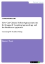 Titel: How Can Climate Robust Agroecosystems Be Designed? Coupling Agroecology and the Resilience Approach