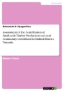 Titel: Assessment of the Contribution of Small-scale Timber Production on Local Community's Livelihood in Mufindi District, Tanzania