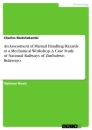 Titel: An Assessment of Manual Handling Hazards at a Mechanical Workshop. A Case Study of National Railways of Zimbabwe, Bulawayo