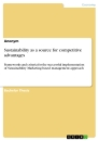 Titel: Sustainability as a source for competitive advantages
