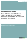Titel: Locus Of Control, Fear Of Death, And Self-Efficacy As Predictors Of Widows' Emotional Adjustment And Life Satisfaction In Anambra State, Nigeria